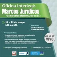 OFICINA INTERLEGIS DE MARCOS JURÍDICOS - CÂMARA MUNICIPAL DE ARACRUZ (ES)